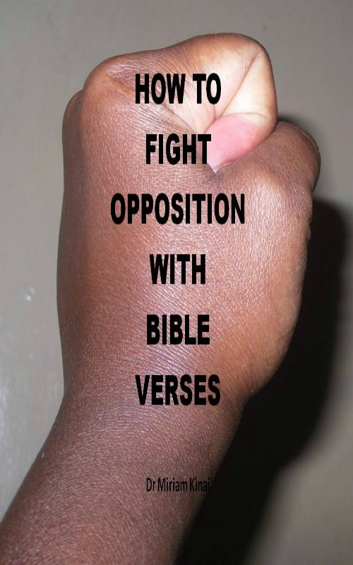Product picture How to Fight Opposition with Bible Verses