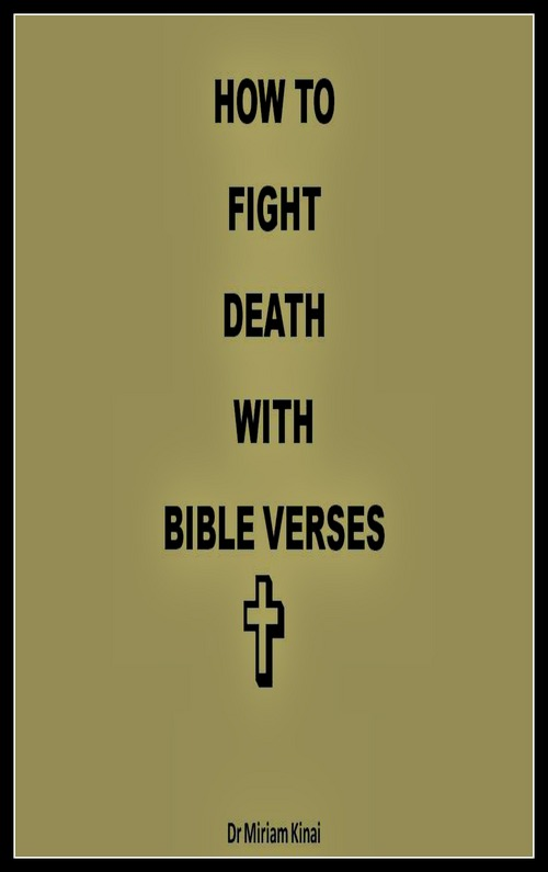 Product picture How to Fight Death with Bible Verses
