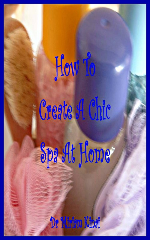 Product picture How To Create A Chic Spa At Home